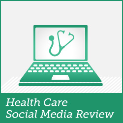 HealthcareSocialMediaReview